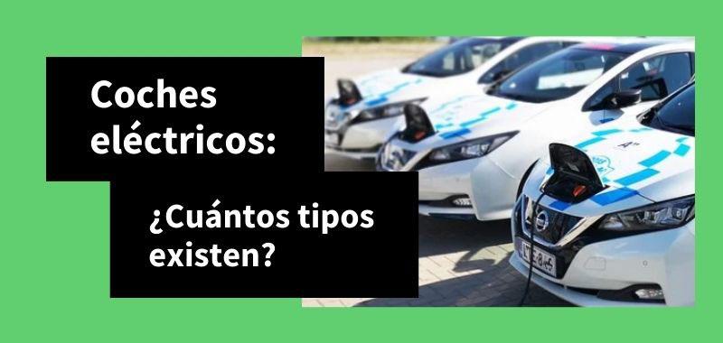 tipos de coches electricos