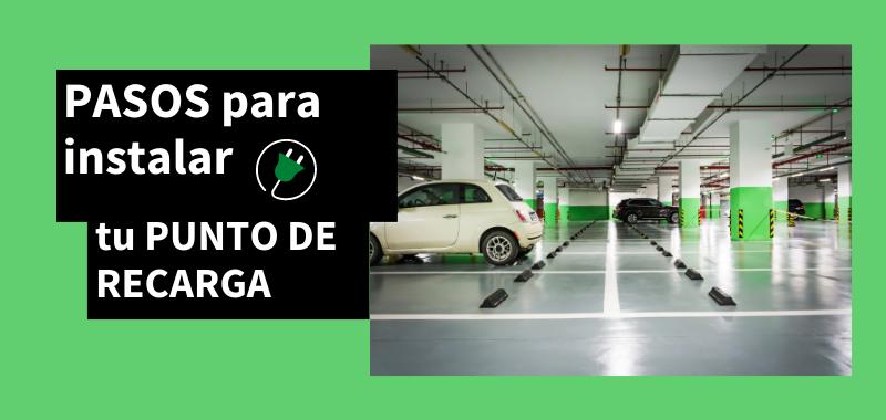 Instalar punto de carga vehículo eléctrico